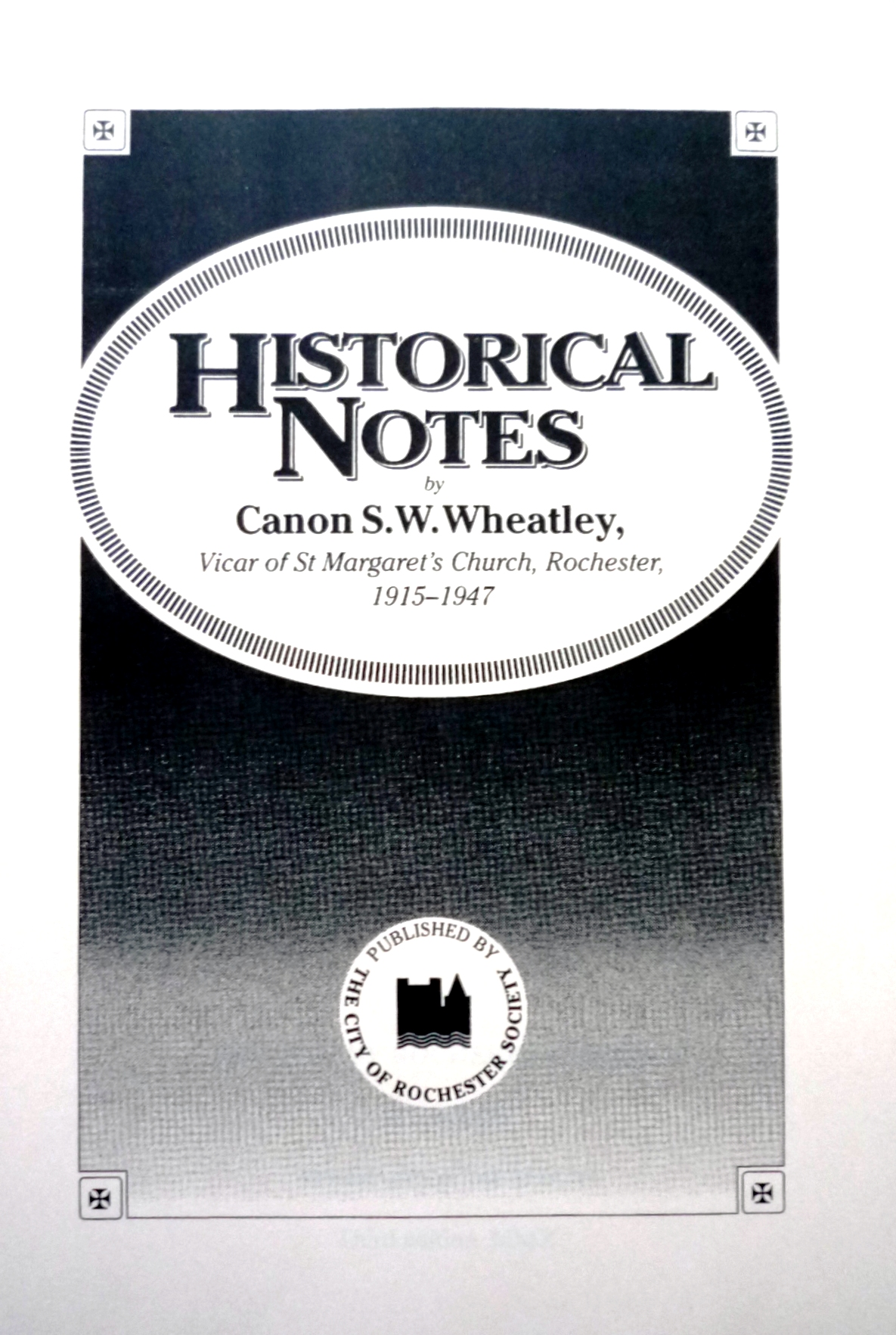 Canon Wheatleys Historical Notes